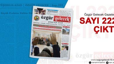 Photo of Özgür Gelecek Sayı 222 Çıktı!