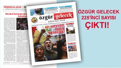 Photo of Özgür Gelecek sayı 225 çıktı!