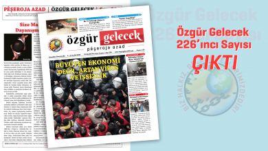 Photo of Özgür Gelecek sayı 226 çıktı!
