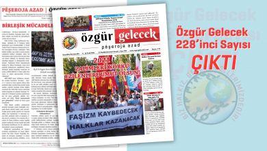 Photo of Özgür Gelecek Sayı 228 Çıktı!